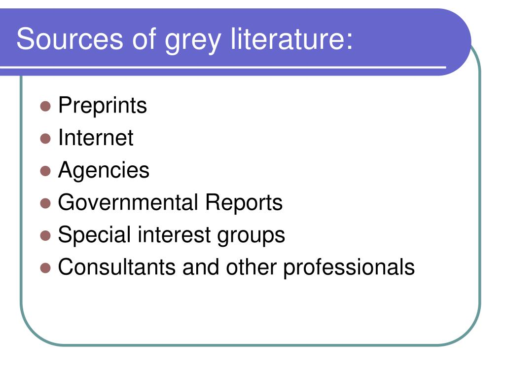 Sources of grey literature:
