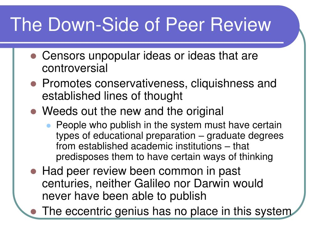 The Down-Side of Peer Review
