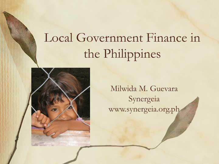 Local government finance in the philippines l.jpg