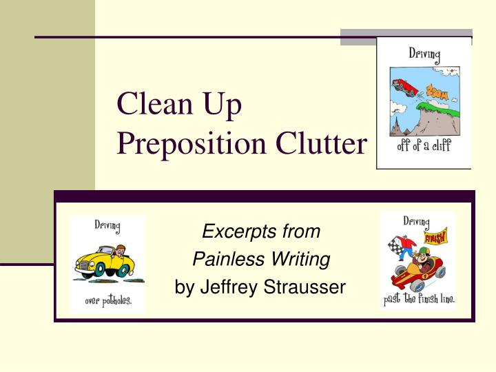 Clean up preposition clutter