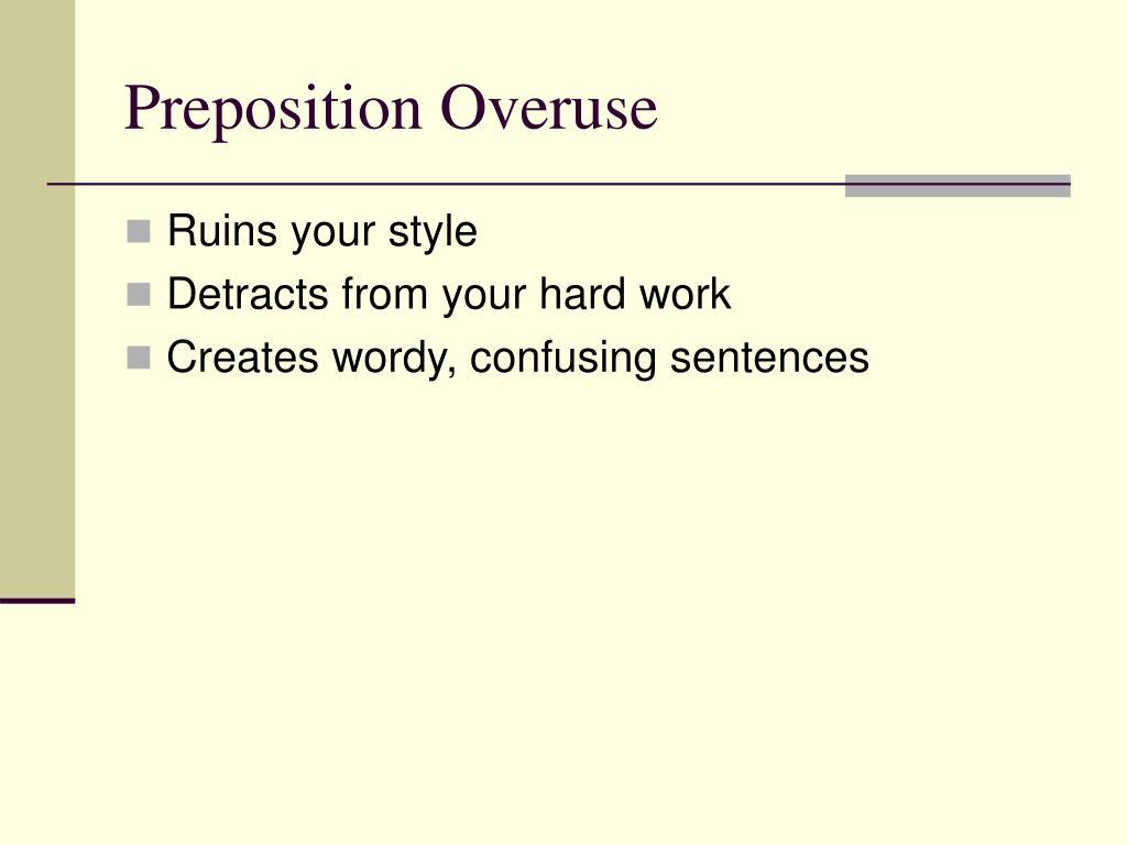 Preposition Overuse