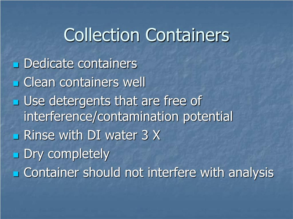 Collection Containers