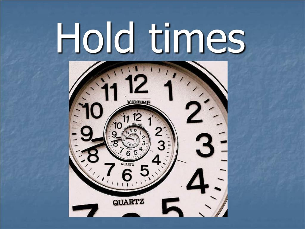 Hold times