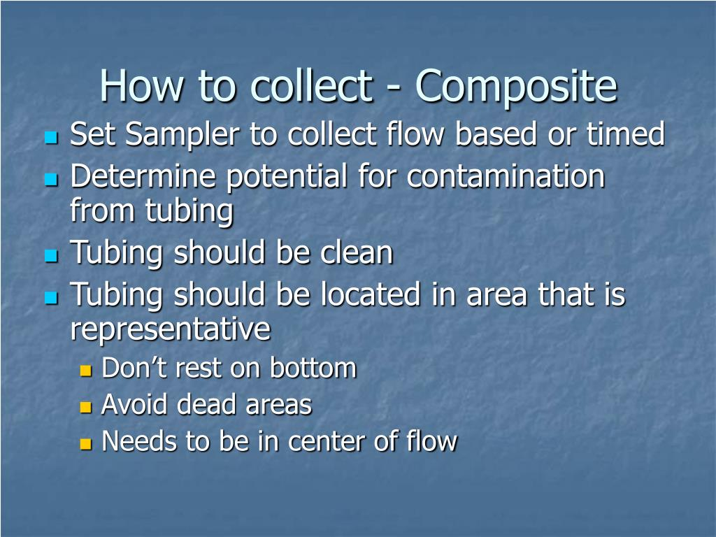 How to collect - Composite