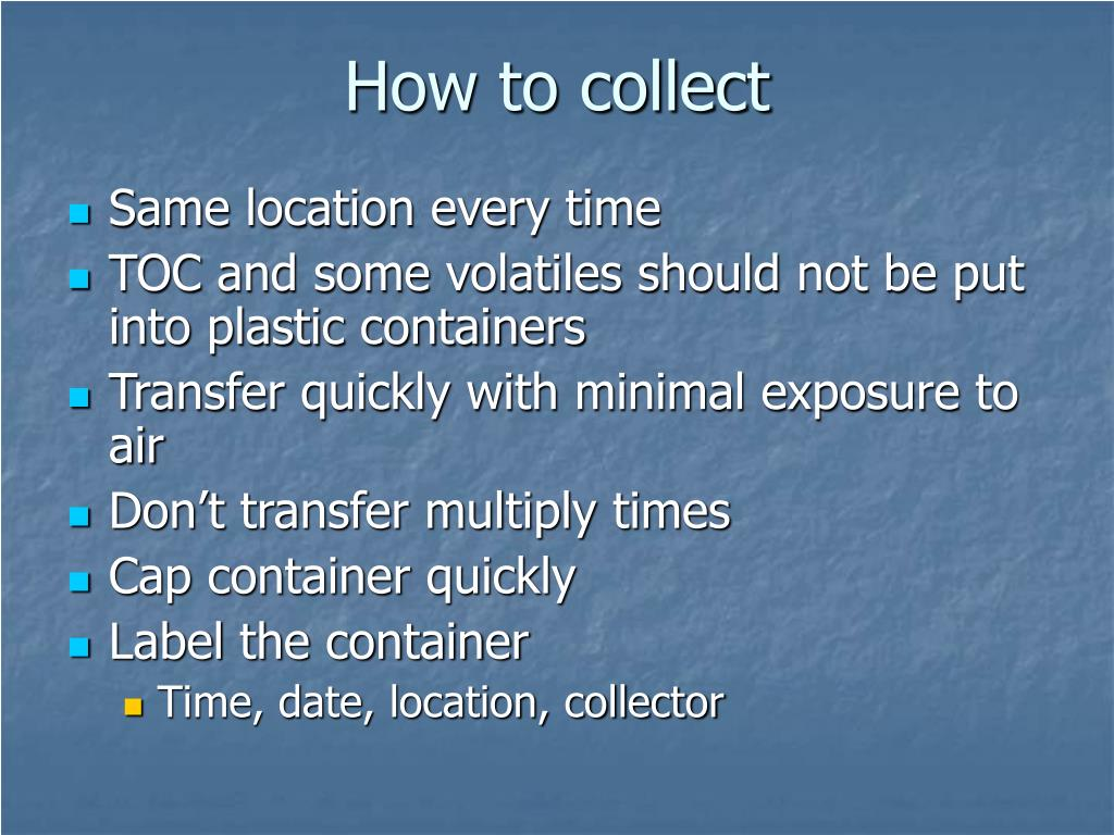How to collect