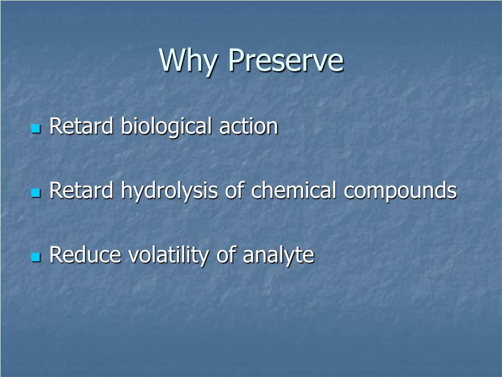 Why Preserve