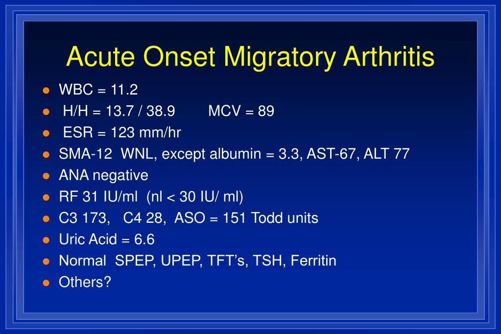 Acute Onset Migratory Arthritis