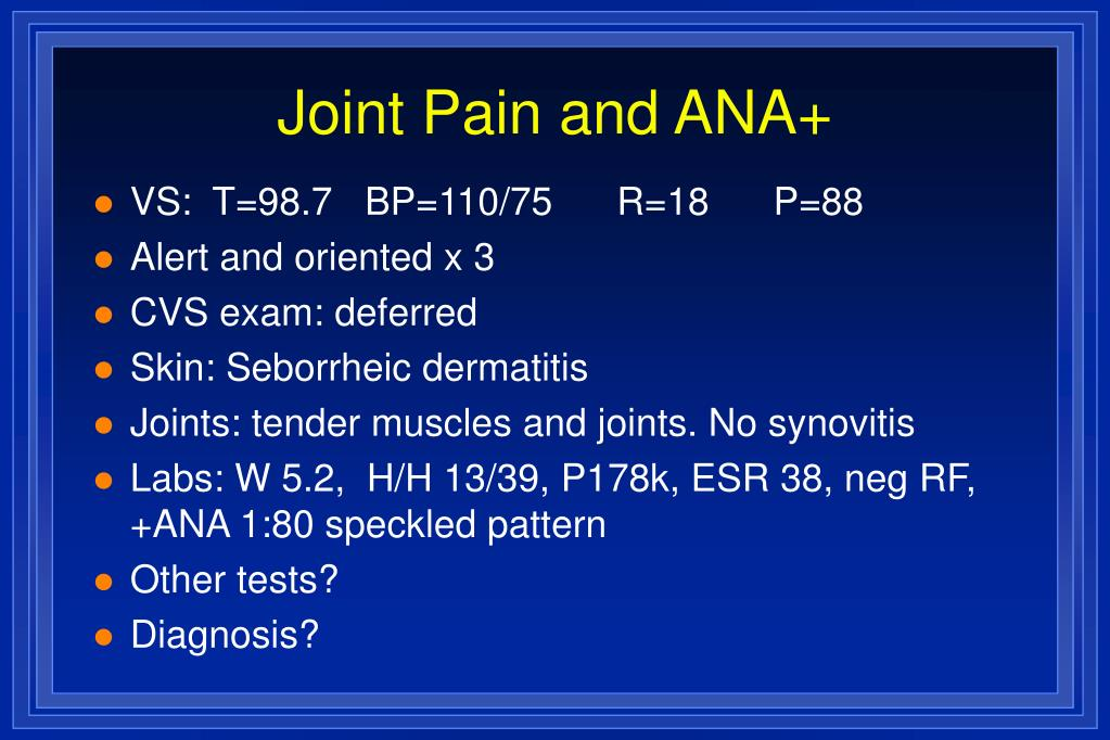 Joint Pain and ANA+
