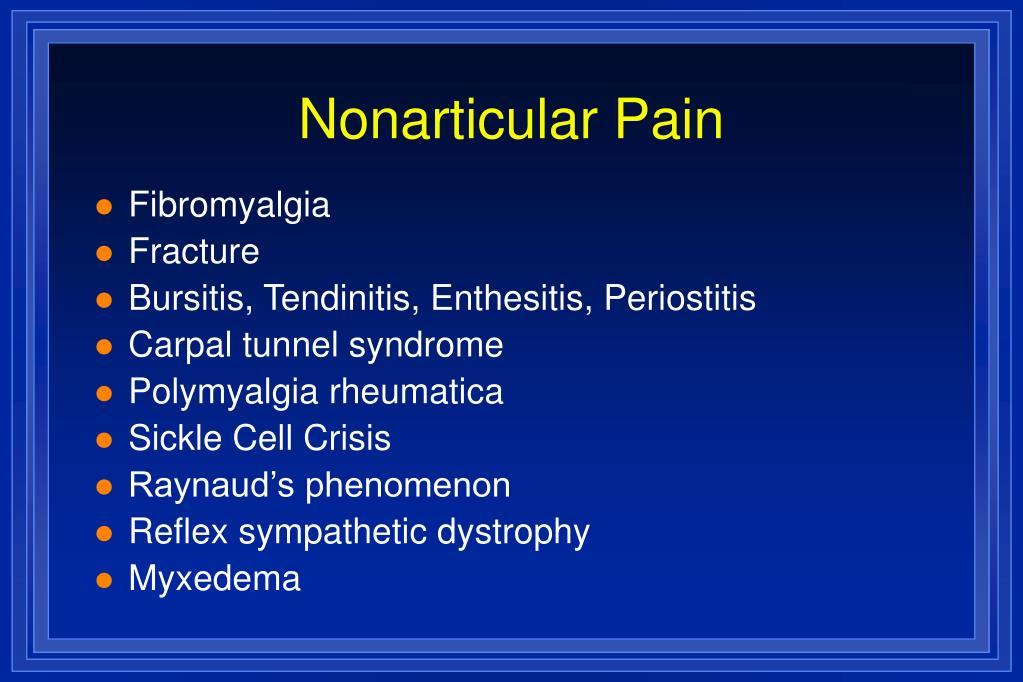 Nonarticular Pain