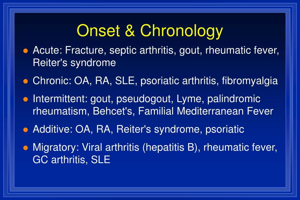 Onset & Chronology