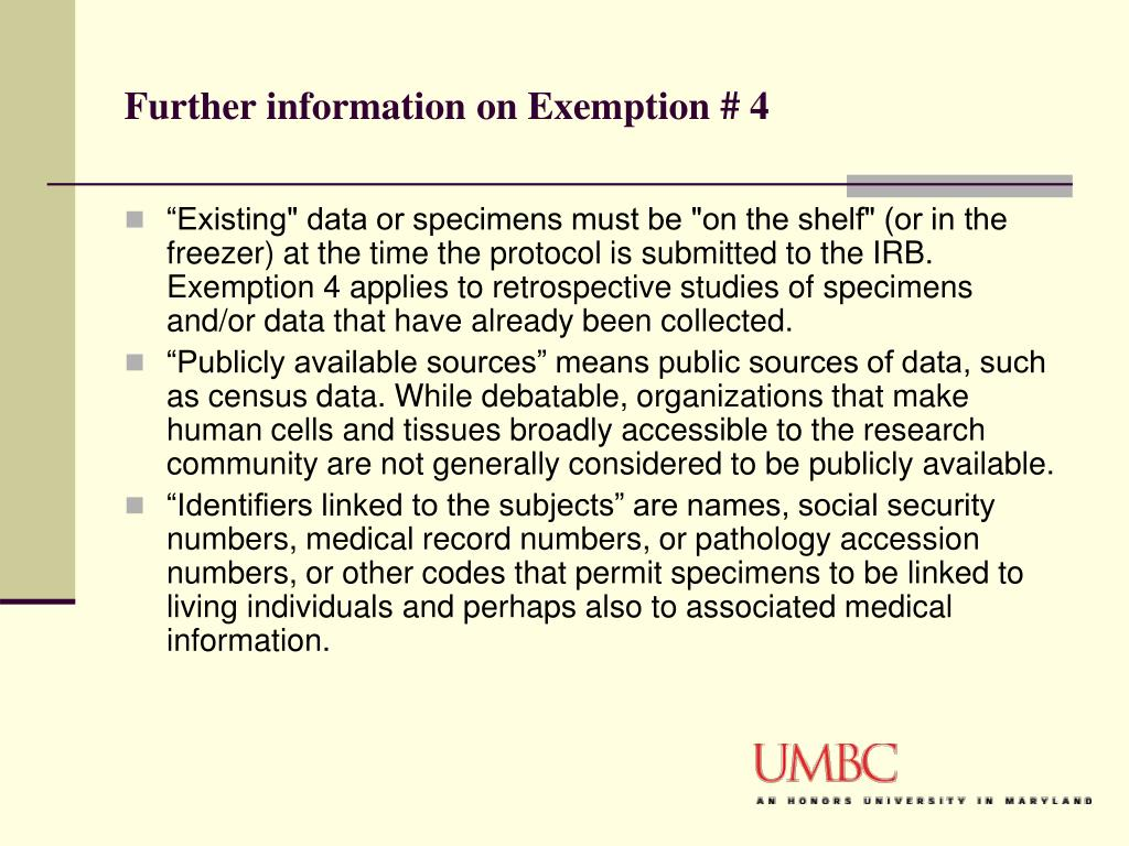 Further information on Exemption # 4