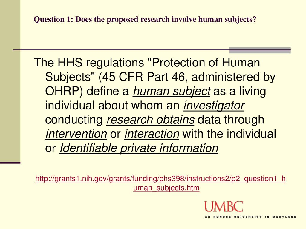 Question 1: Does the proposed research involve human subjects?