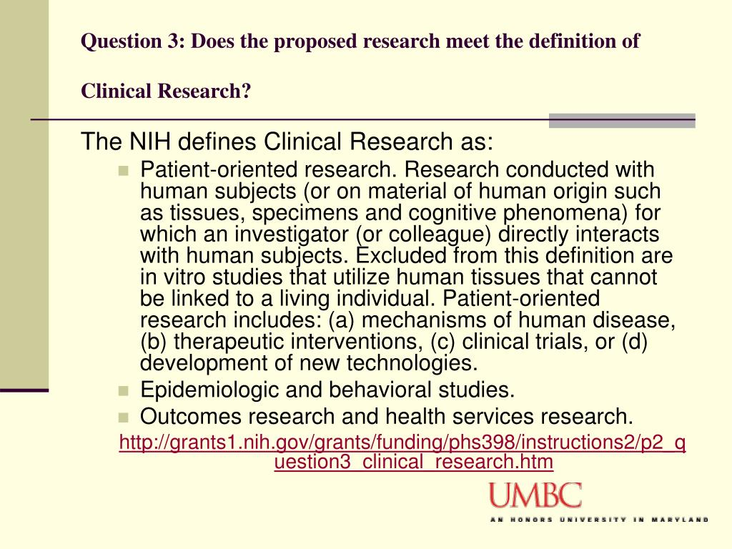 Question 3: Does the proposed research meet the definition of Clinical Research?