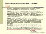 question 4 does the proposed research include a clinical trial part 2