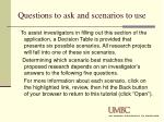questions to ask and scenarios to use