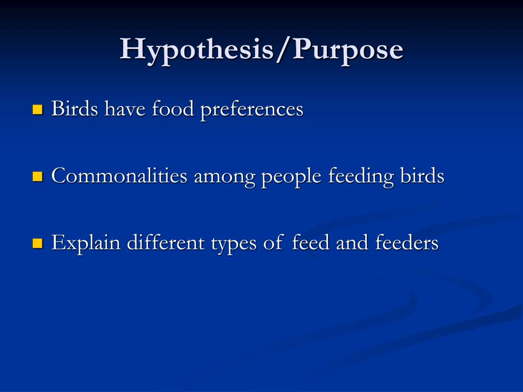 Hypothesis/Purpose