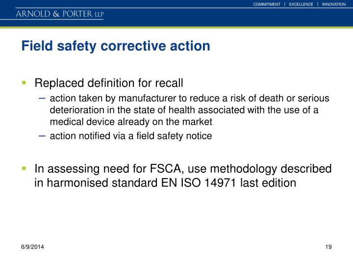 Field safety corrective action