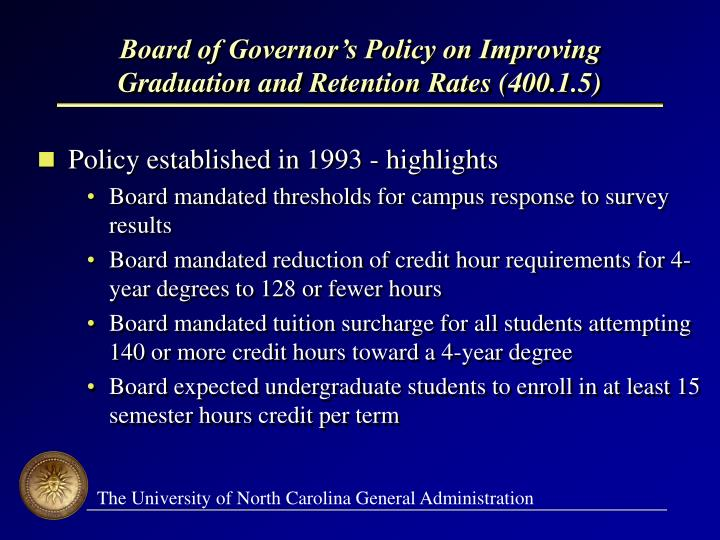 Board of governor s policy on improving graduation and retention rates 400 1 5 l.jpg