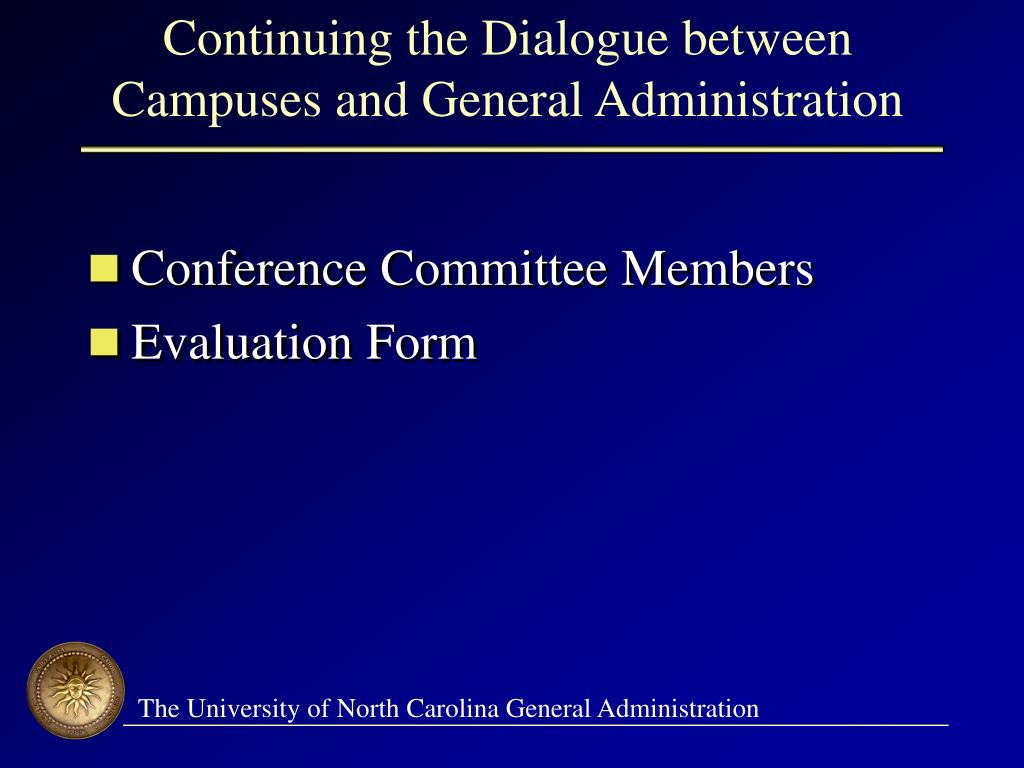 Continuing the Dialogue between Campuses and General Administration