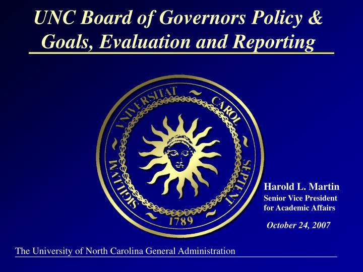 Unc board of governors policy goals evaluation and reporting l.jpg