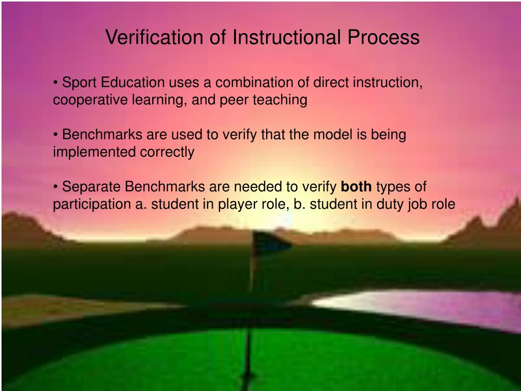 Verification of Instructional Process