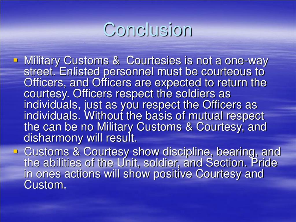 military customs and courtesies respect Review of air force handbook 1, chapter 8, military customs, courtesies, and  protocol  para 825 respect for the us flag text x, x, x, x, x para 826.