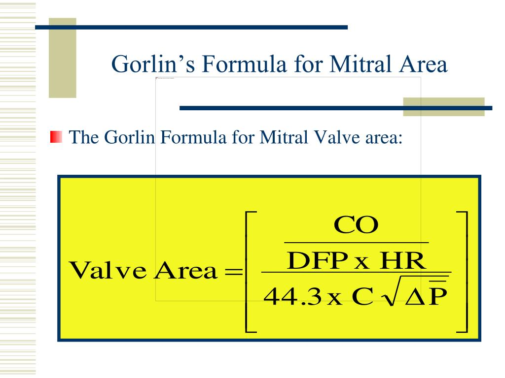 Gorlin's Formula for Mitral Area