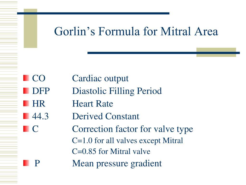 Gorlin's Formula for Mitral Area