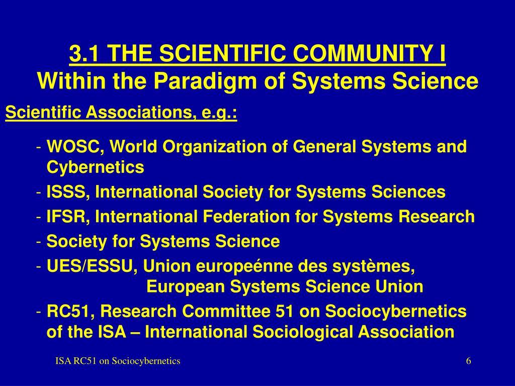 3.1 THE SCIENTIFIC COMMUNITY I