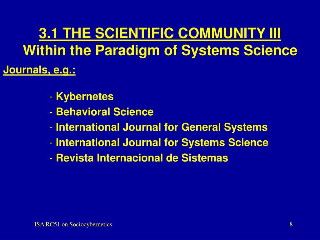 3.1 THE SCIENTIFIC COMMUNITY III