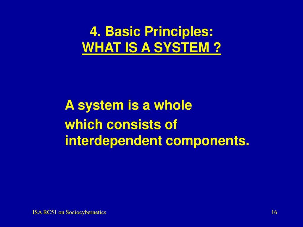 4. Basic Principles: