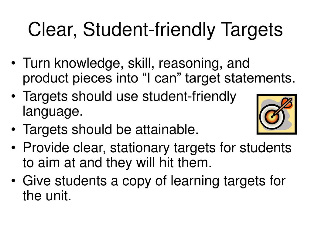 Clear, Student-friendly Targets