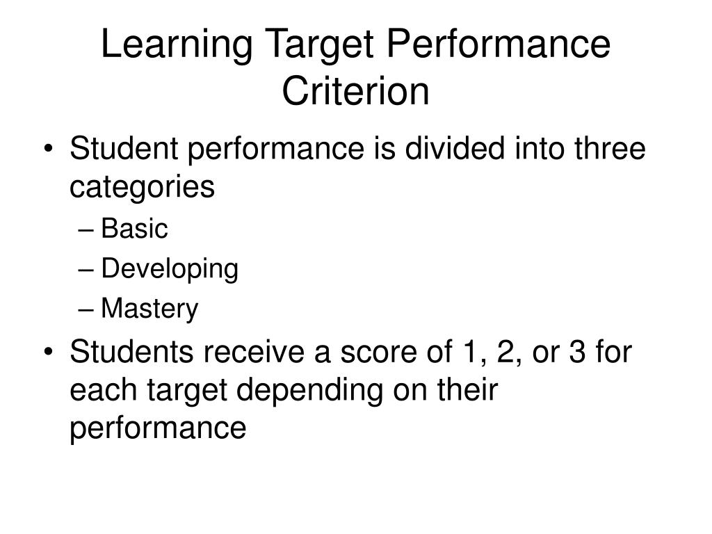 Learning Target Performance Criterion