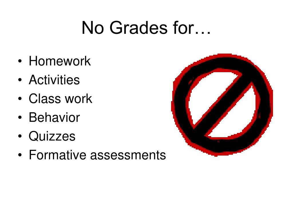 No Grades for…