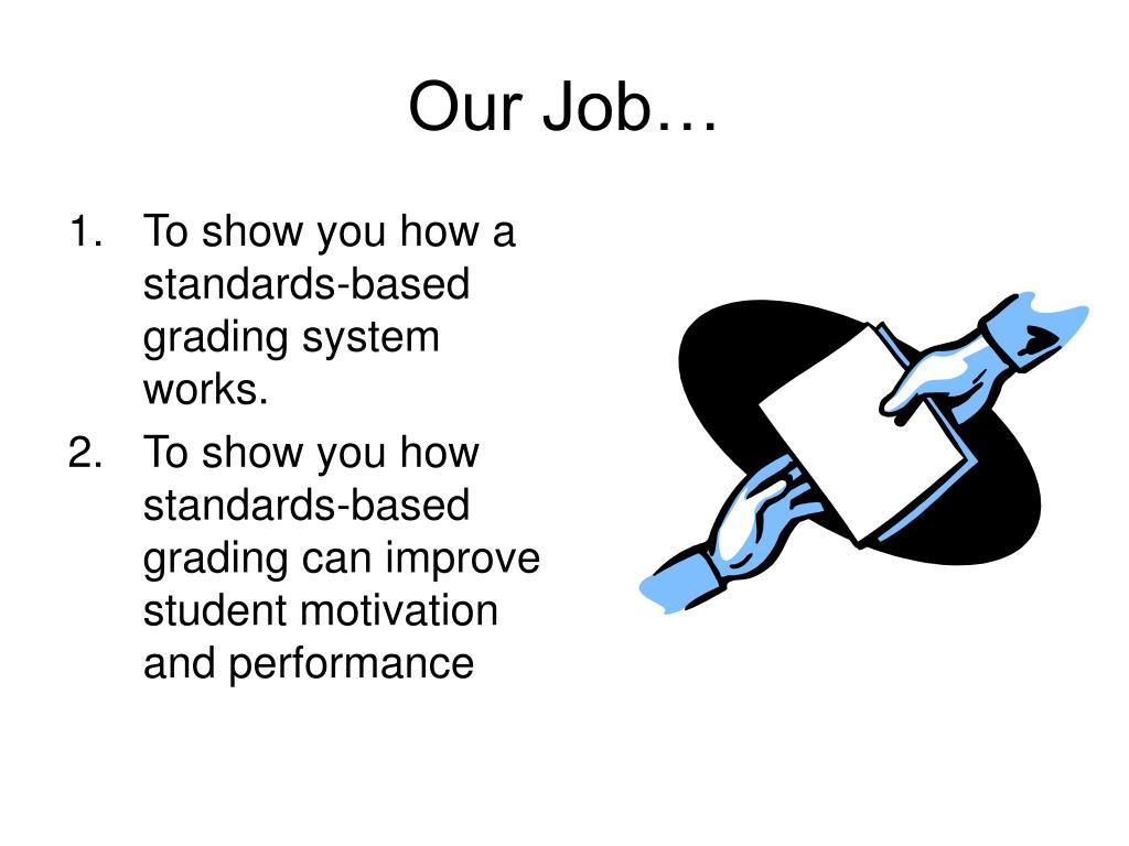 Our Job…