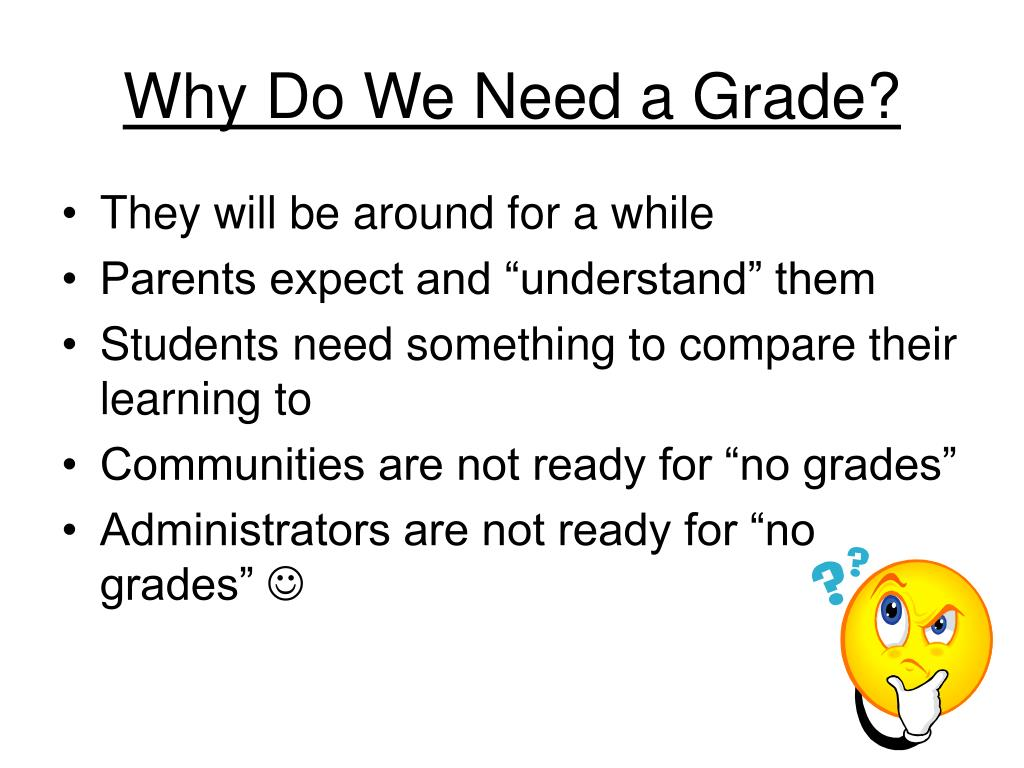 Why Do We Need a Grade?