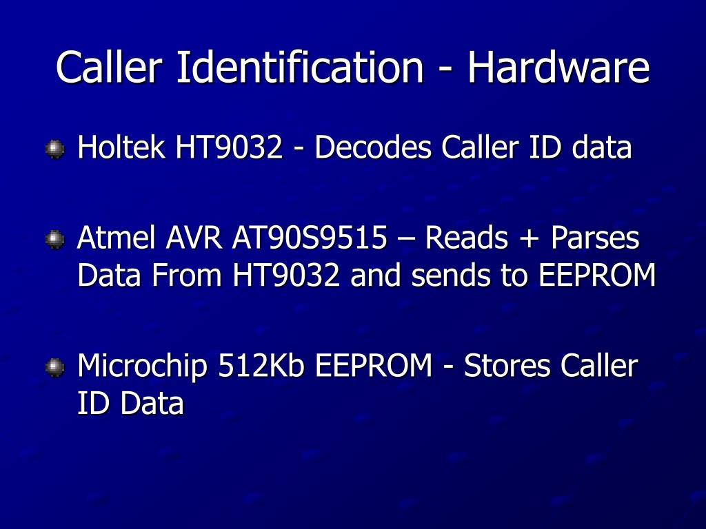 Caller Identification - Hardware