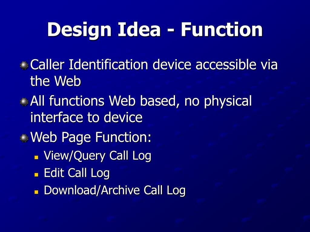 Design Idea - Function