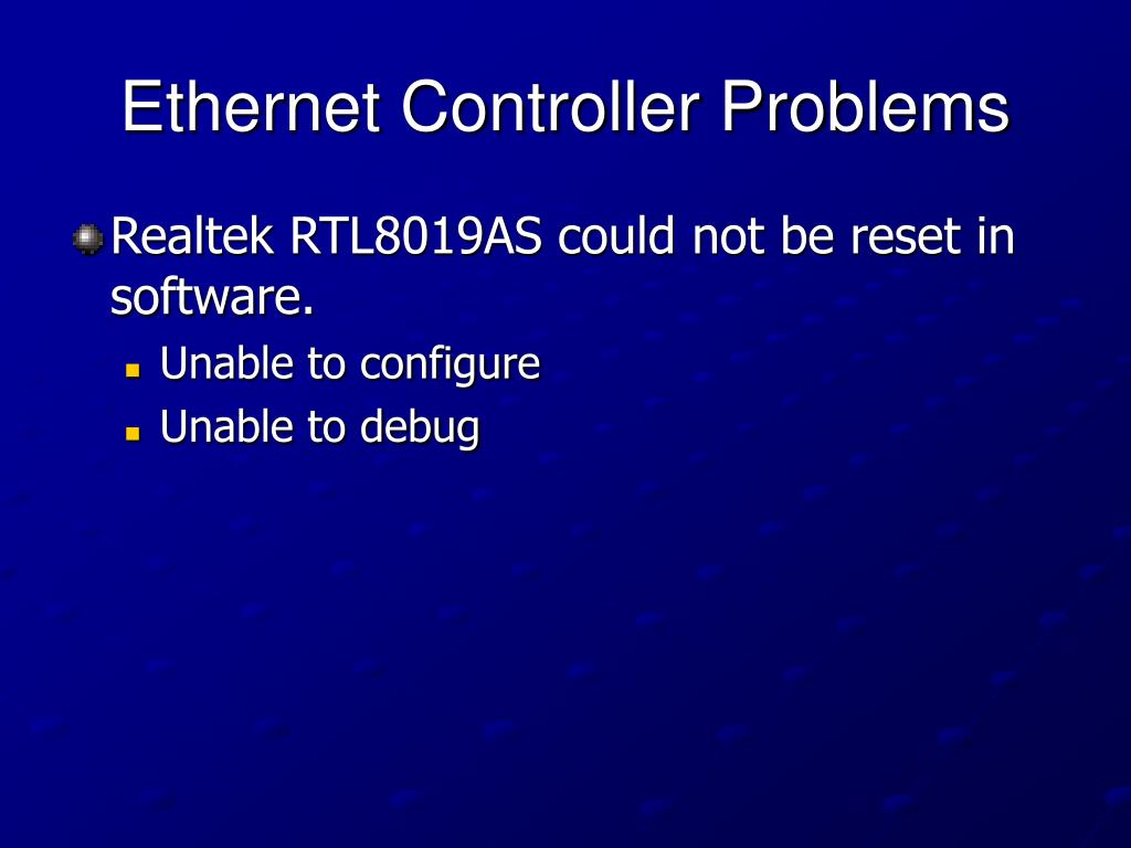Ethernet Controller Problems