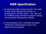 mdr specification