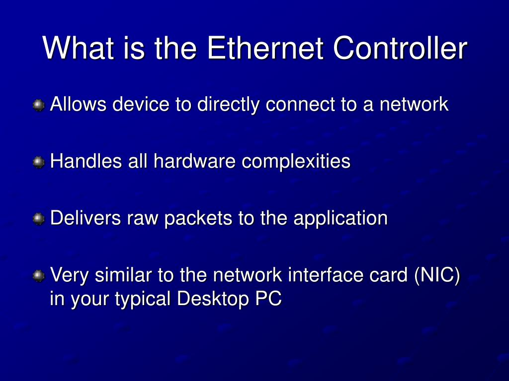 What is the Ethernet Controller