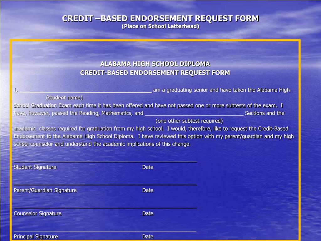 CREDIT –BASED ENDORSEMENT REQUEST FORM