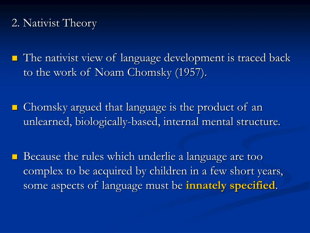 the nativist approach in language acquisition theories