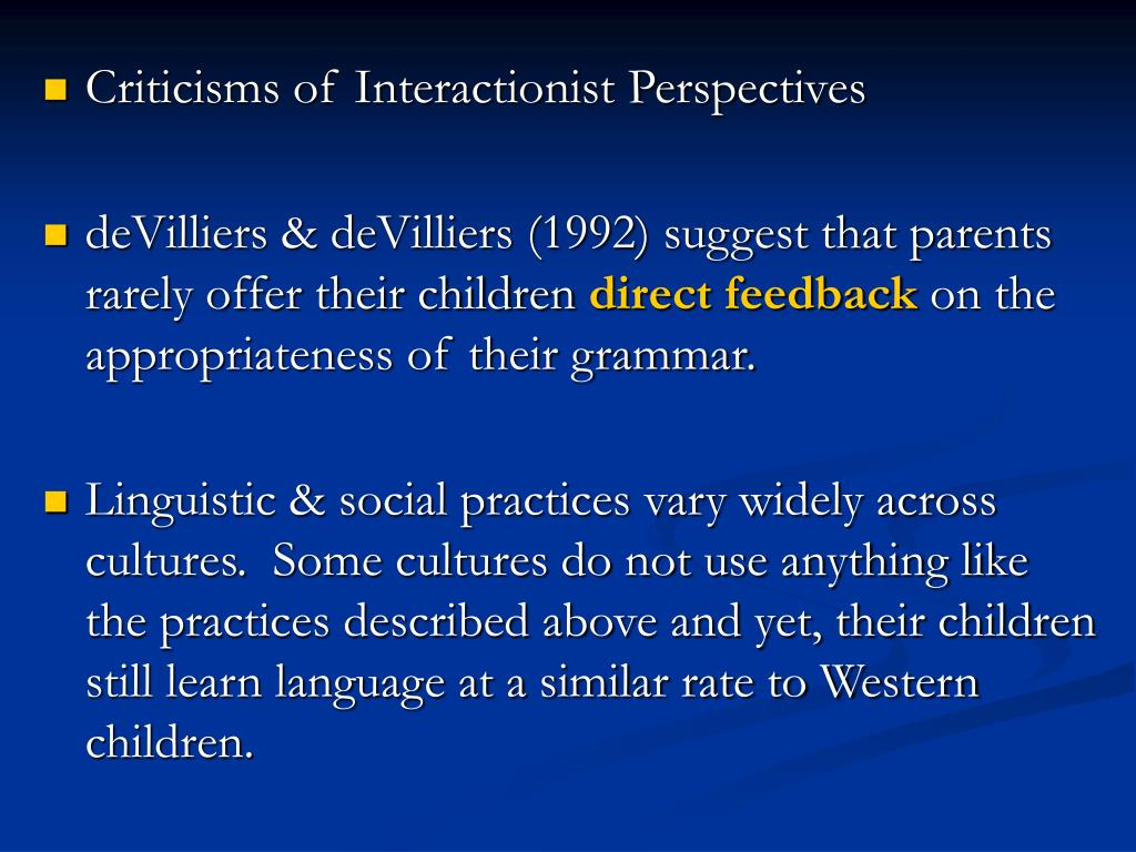 Criticisms of Interactionist Perspectives