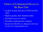 choice of commercial device to be base unit