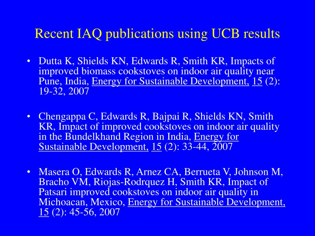 Recent IAQ publications using UCB results