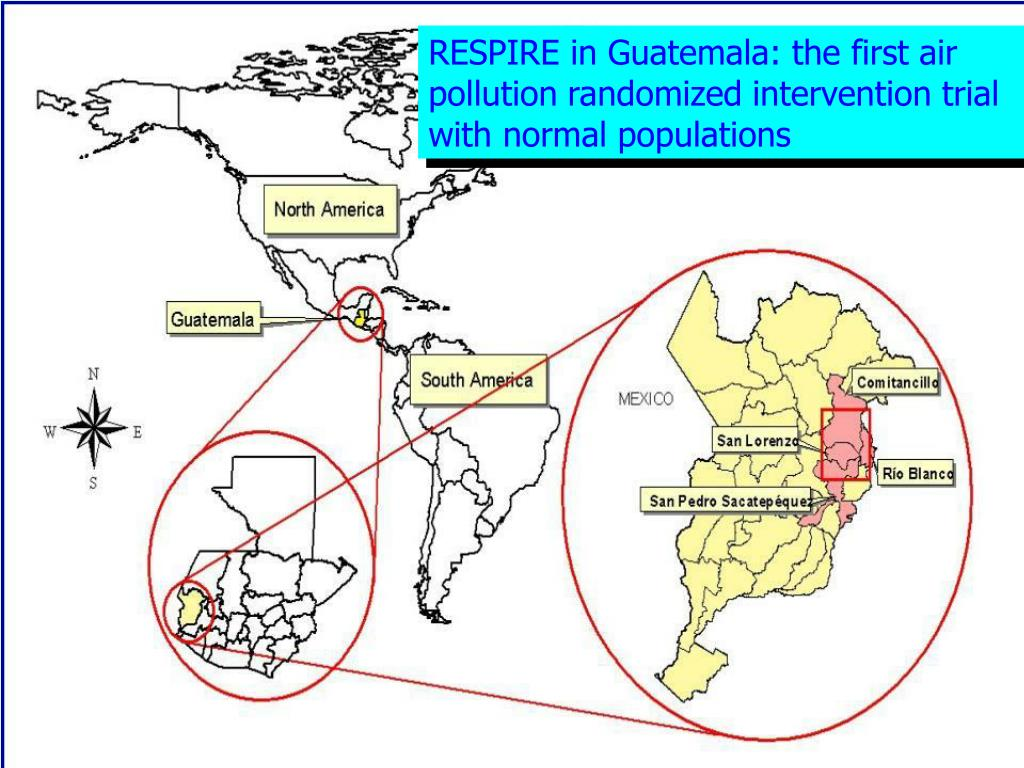 RESPIRE in Guatemala: the first air pollution randomized intervention trial with normal populations