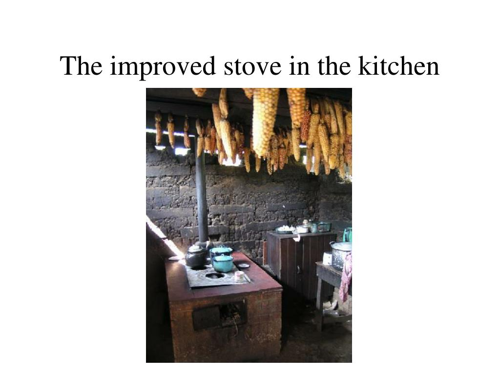 The improved stove in the kitchen