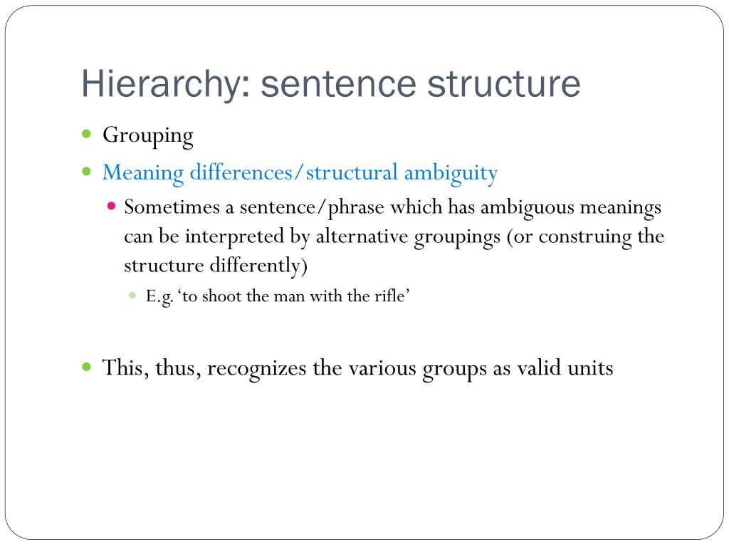 Hierarchy: sentence structure