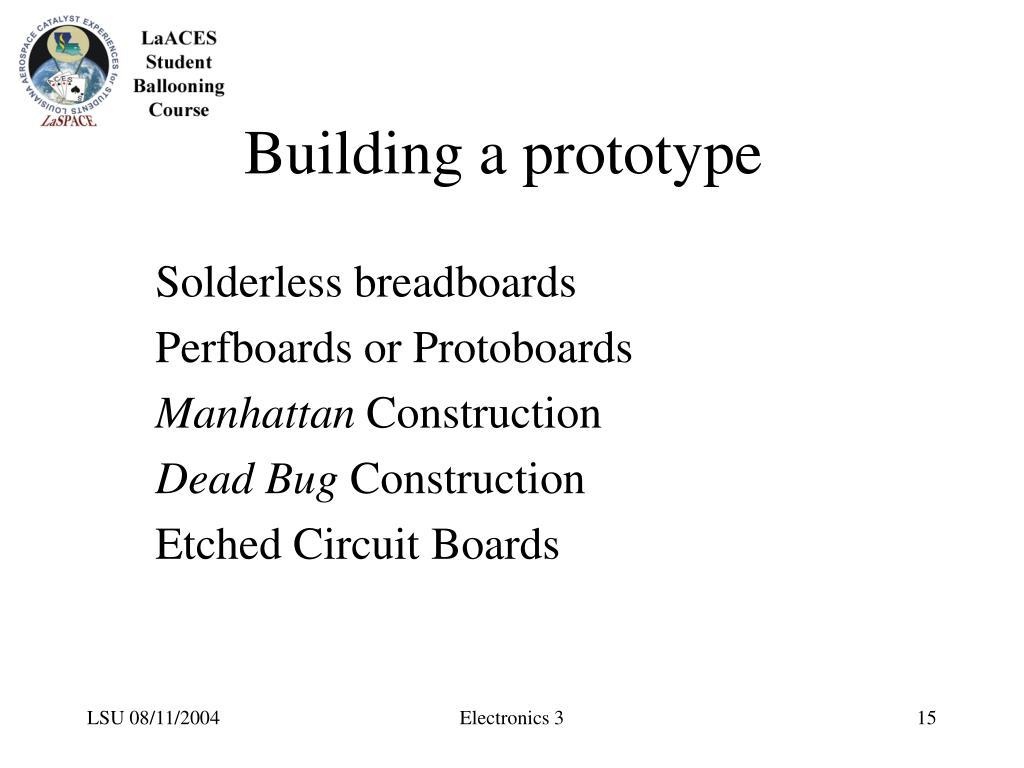 Building a prototype
